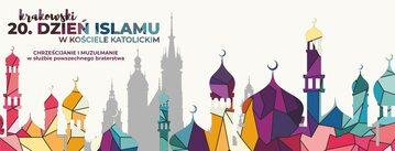 Grafika promująca krakowski 20. Dzień Islamu