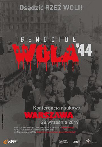 """Konferencja naukowa """"Osądzić Rzeź Woli"""" odbędzie się 28 września w Warszawie"""