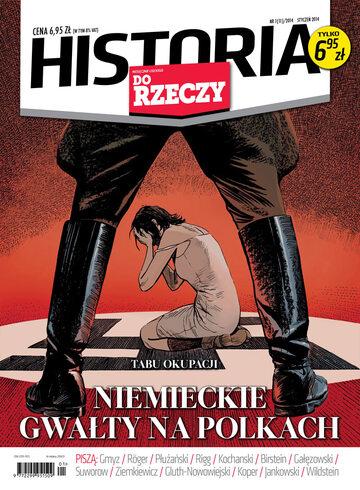 Okładka miesięcznika Historia Do Rzeczy 1/011 2014