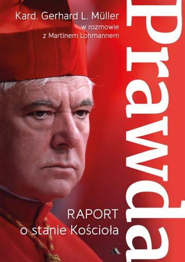 """Okładka """"Prawda. Raport o stanie Kościoła"""""""