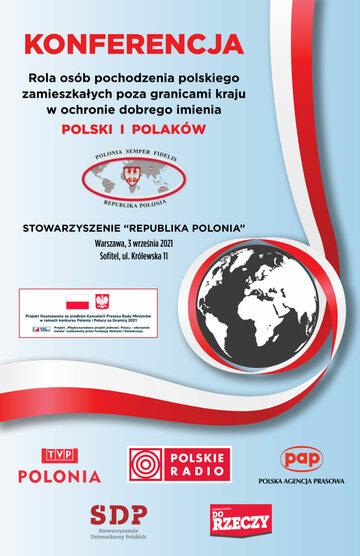 """Plakat Konferencji """"Rola osób pochodzenia polskiego zamieszkałych poza granicami kraju w ochronie dobrego  imienia Polski i Polaków"""""""