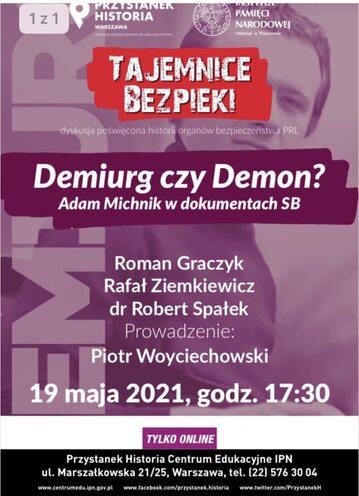 Plakat promujący spotkanie w IPN poświęcone osobie Adama Michnika