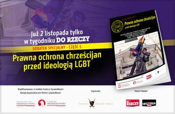 """""""Prawna ochrona chrześcijan przed ideologią LGBT"""""""