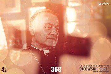 "Rekolekcje Wielkopostne 2021 - ""Ojcowskie Serce"" - bp Artur Ważny - odc. 4"