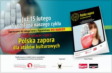 """W najnowszym """"Do Rzeczy"""": Dodatek specjalny – Polska zapora dla ataków kulturowych"""