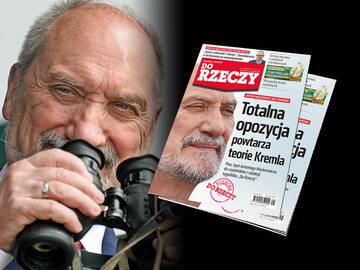 """W najnowszym numerze """"Do Rzeczy"""" wywiad z szefem MON Antonim Macierewiczem"""