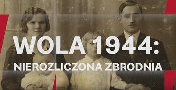 Wola 1944: Nierozliczona zbrodnia