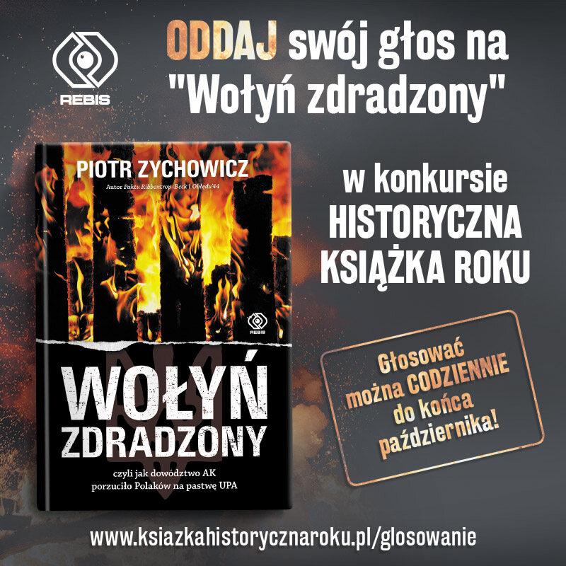 """""""Wołyń Zdradzony"""" Zychowicza nominowany w konkursie """"Książka Historyczna Roku"""""""