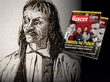 Zemsta na Polsce. Dziś pisarze oczerniają to, czego bronili Zbigniew Herbert i Henryk Sienkiewicz