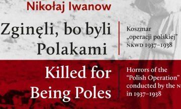 """Zginęli, bo byli Polakami"""